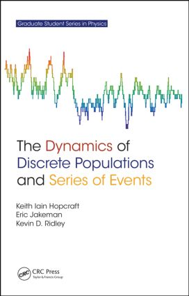 The Dynamics of Discrete Populations and Series of Events: 1st Edition (Hardback) book cover