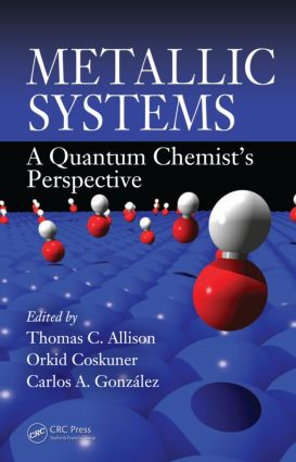 Metallic Systems: A Quantum Chemist's Perspective, 1st Edition (Paperback) book cover