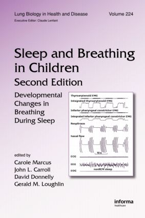 Sleep and Breathing in Children: Developmental Changes in Breathing During Sleep, Second Edition book cover