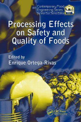 Processing Effects on Safety and Quality of Foods: 1st Edition (Hardback) book cover