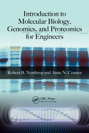 Introduction to Molecular Biology, Genomics and Proteomics for Biomedical Engineers book cover