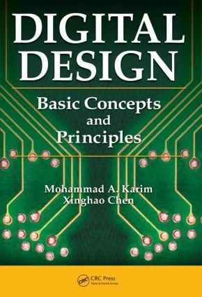 Digital Design: Basic Concepts and Principles, 1st Edition (Hardback) book cover