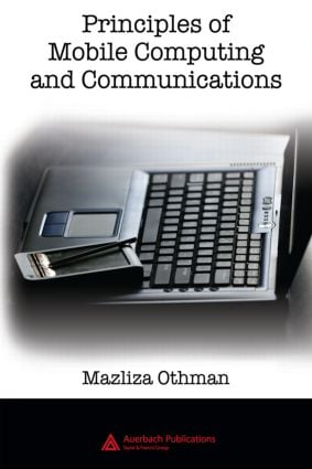 Principles of Mobile Computing and Communications: 1st Edition (Hardback) book cover
