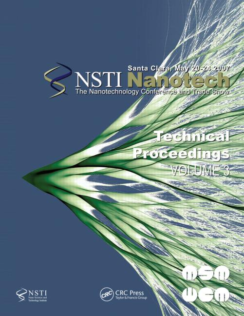 Technical Proceedings of the 2007 Nanotechnology Conference and Trade Show, Nanotech 2007 Volume 3: 1st Edition (Paperback) book cover