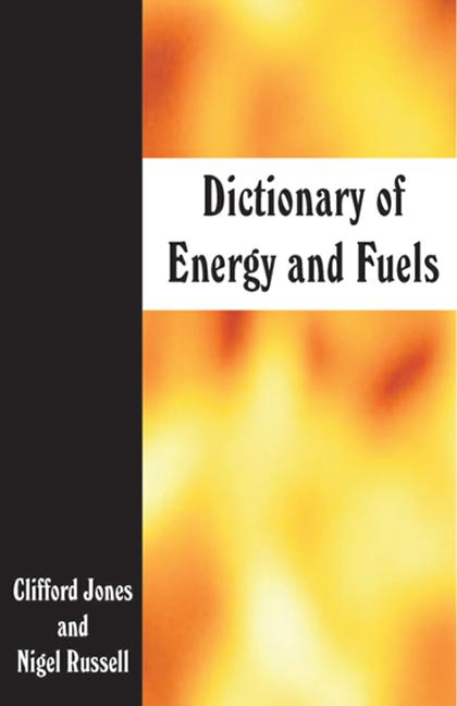 Dictionary of Energy and Fuels: 1st Edition (Paperback) book cover
