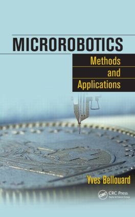 Microrobotics: Methods and Applications, 1st Edition (Hardback) book cover