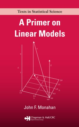 A Primer on Linear Models: 1st Edition (Paperback) book cover