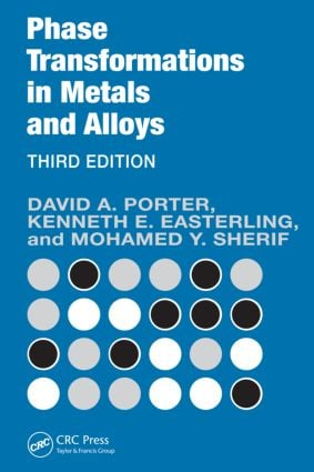 Phase Transformations in Metals and Alloys, Third Edition (Revised Reprint): 3rd Edition (Paperback) book cover