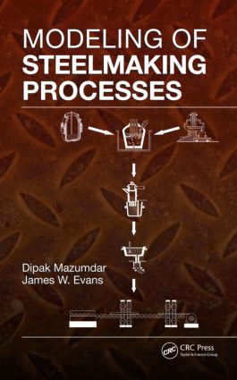 Modeling of Steelmaking Processes (Hardback) book cover