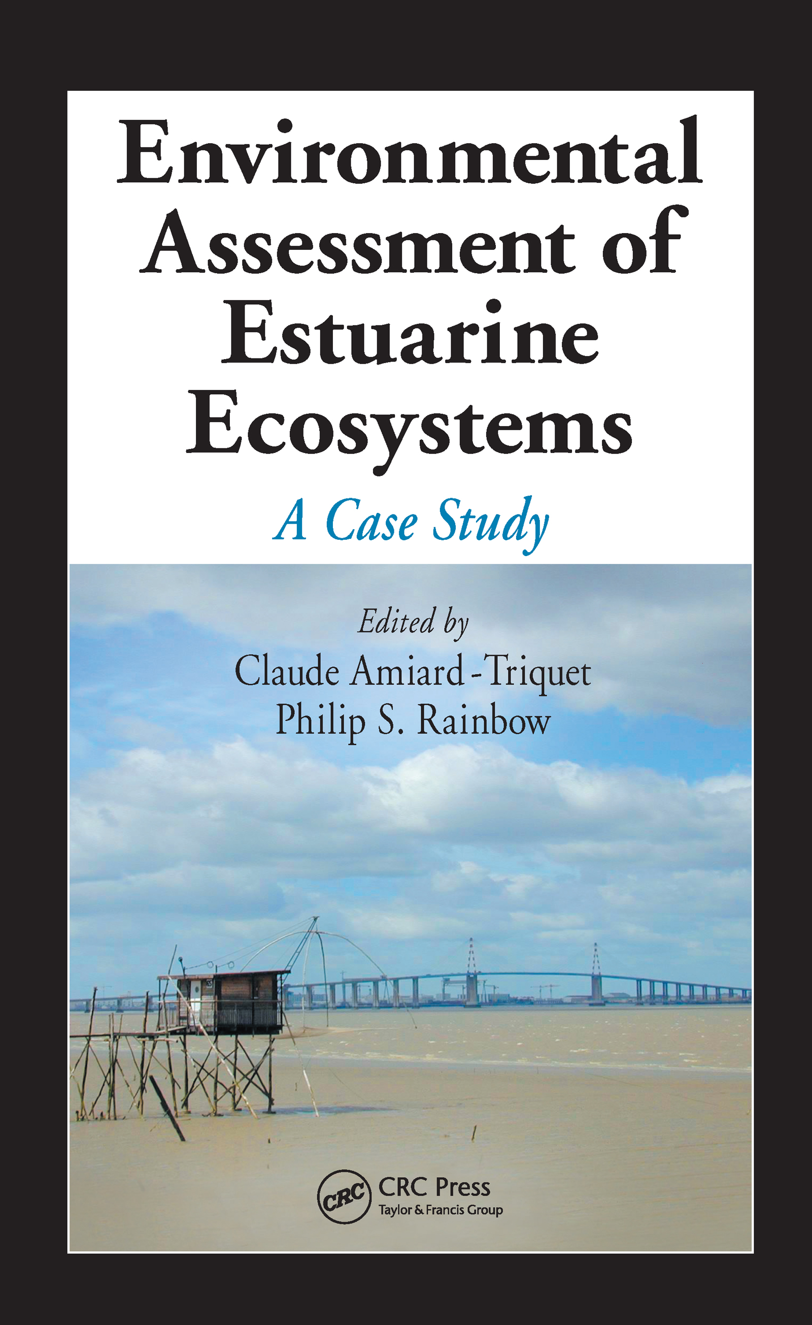 Environmental Assessment of Estuarine Ecosystems: A Case Study (Hardback) book cover