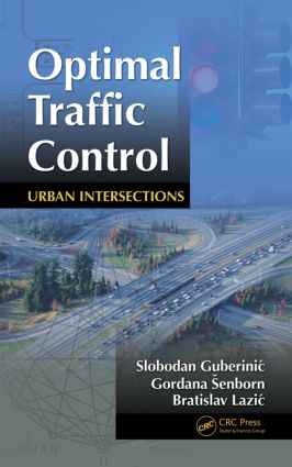 Optimal Traffic Control: Urban Intersections (Hardback) book cover