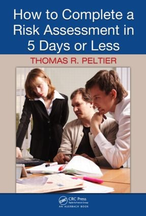 How to Complete a Risk Assessment in 5 Days or Less: 1st Edition (Hardback) book cover