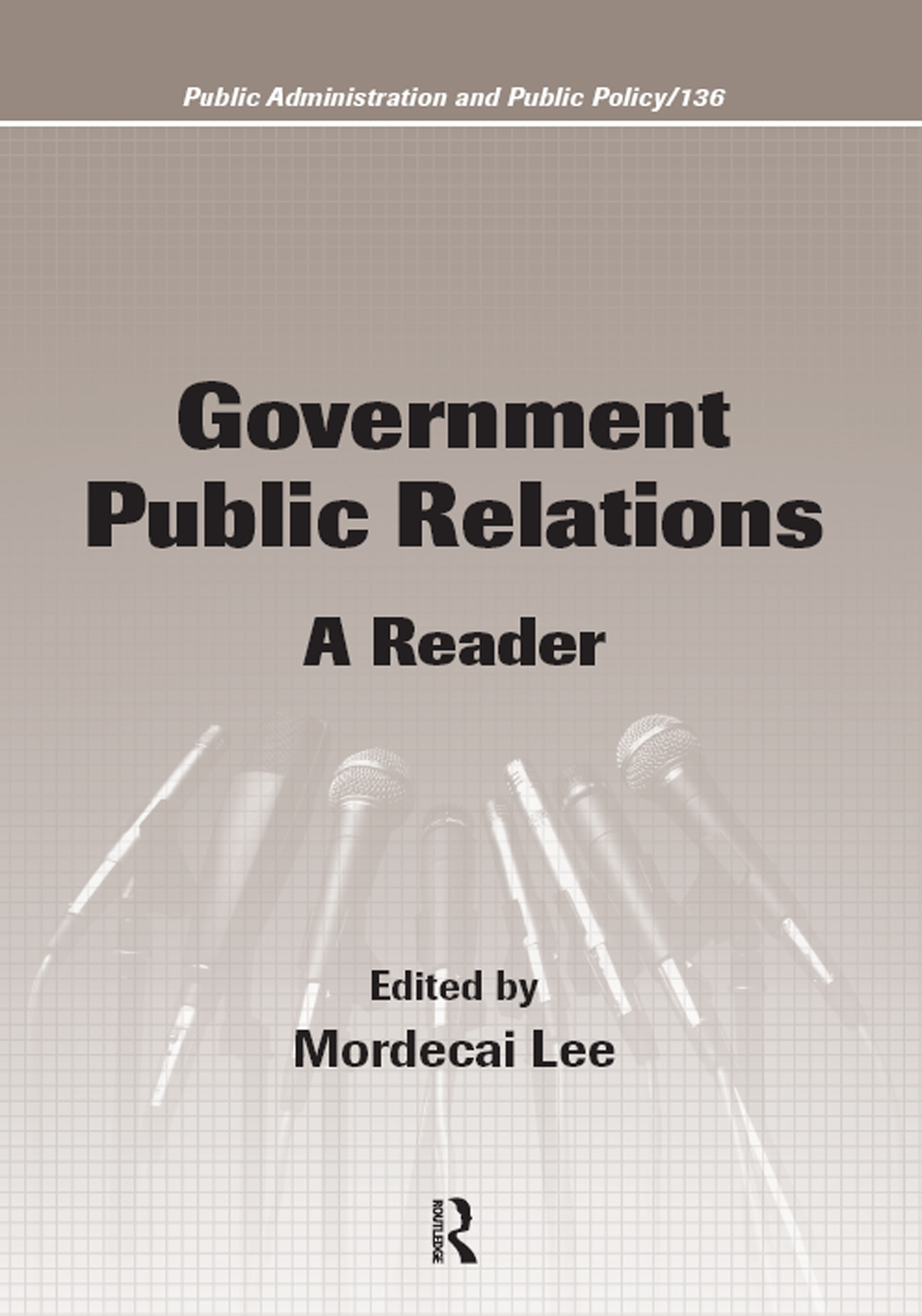 Government Public Relations: A Reader, 1st Edition (Paperback) book cover