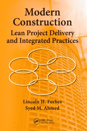 Modern Construction: Lean Project Delivery and Integrated Practices, 1st Edition (Hardback) book cover