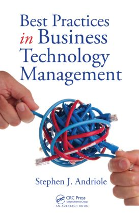Best Practices in Business Technology Management: 1st Edition (Hardback) book cover