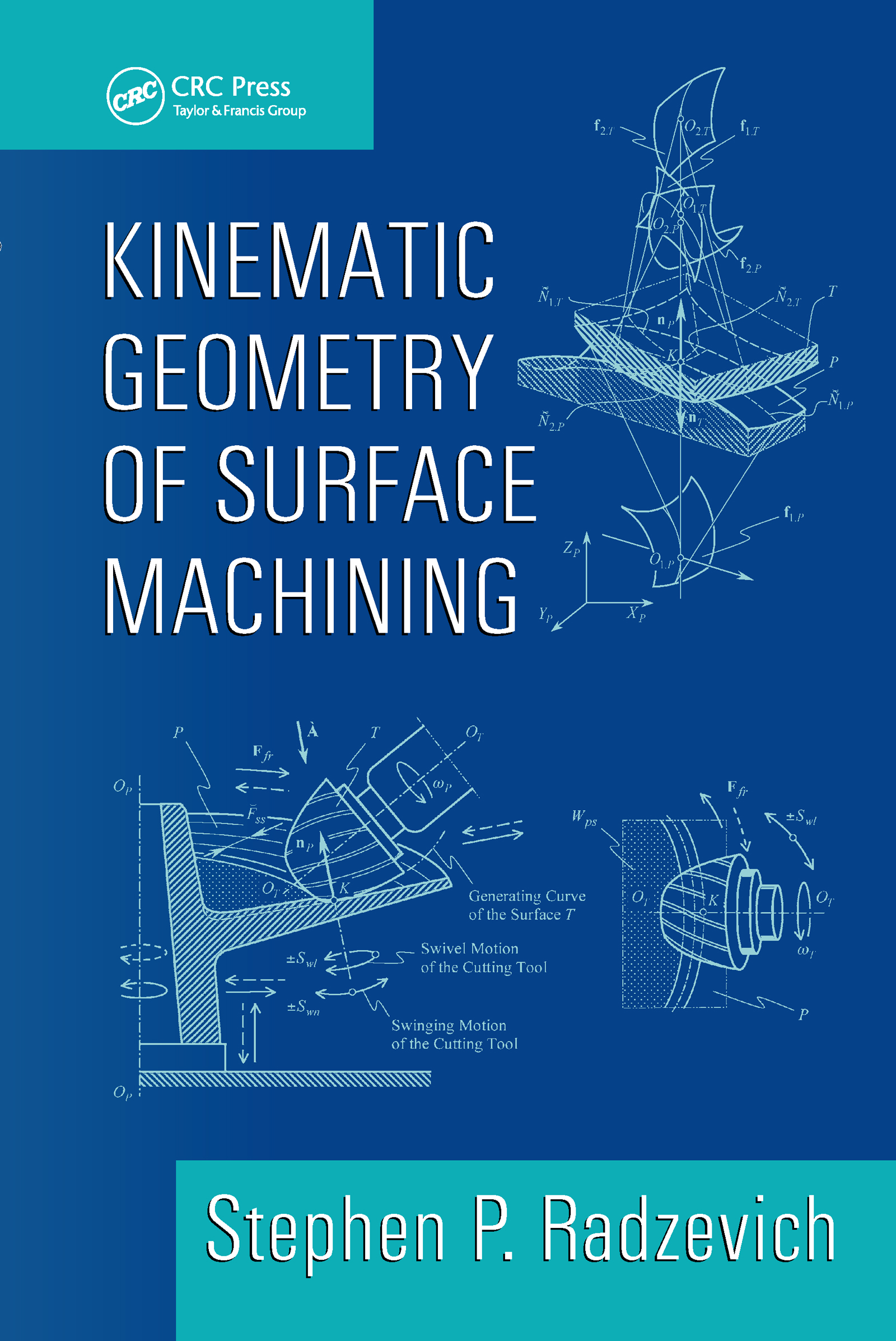 Kinematic Geometry of Surface Machining: 1st Edition (Hardback) book cover