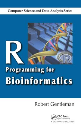 R Programming for Bioinformatics: 1st Edition (Hardback) book cover