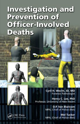 Investigation and Prevention of Officer-Involved Deaths: 1st Edition (Hardback) book cover