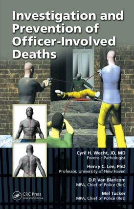 Investigation and Prevention of Officer-Involved Deaths (Hardback) book cover