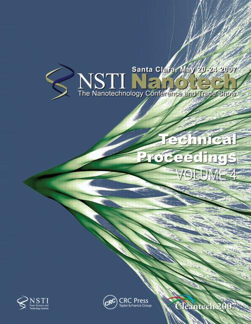 Technical Proceedings of the 2007 Nanotechnology Conference and Trade Show, Nanotech 2007 Volume 4: 1st Edition (Paperback) book cover