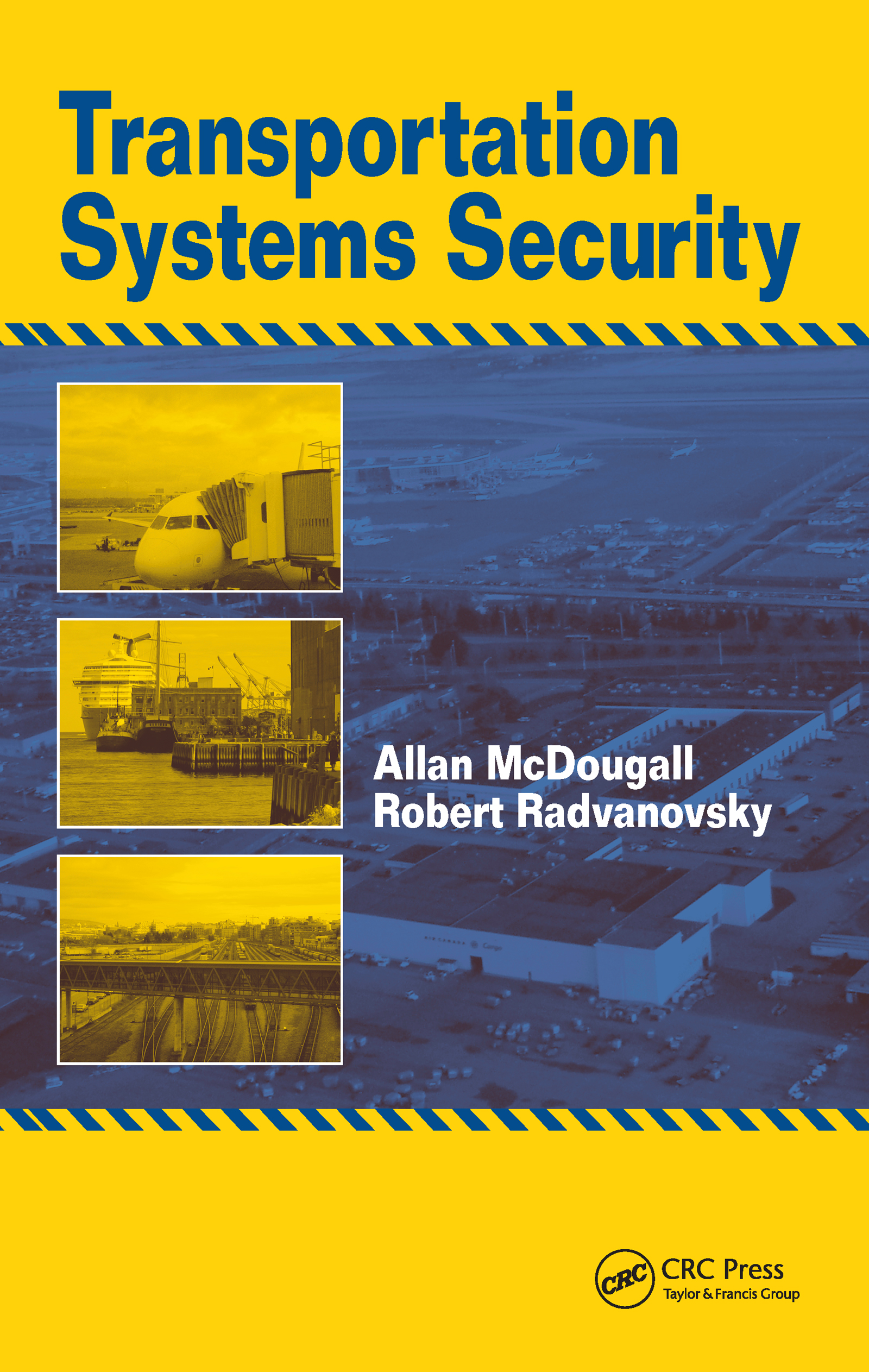 Transportation Systems Security (Hardback) book cover