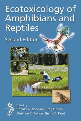 Ecotoxicology of Amphibians and Reptiles: 2nd Edition (Hardback) book cover