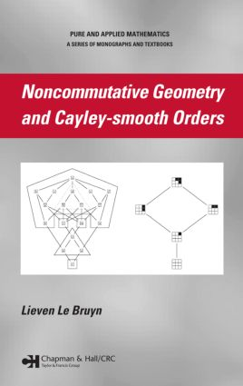Noncommutative Geometry and Cayley-smooth Orders: 1st Edition (Hardback) book cover