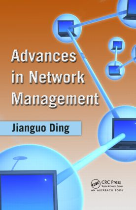 Advances in Network Management: 1st Edition (Hardback) book cover