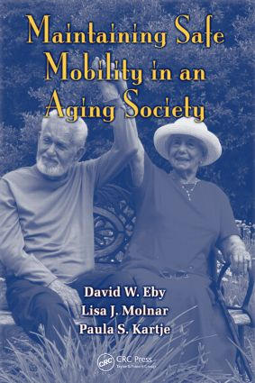 Maintaining Safe Mobility in an Aging Society (Hardback) book cover