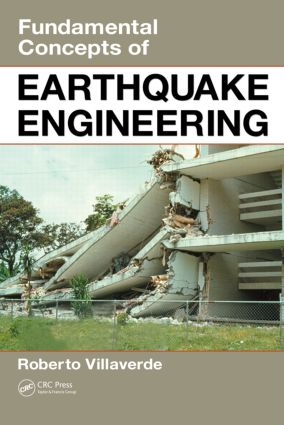 Fundamental Concepts of Earthquake Engineering: 1st Edition (Hardback) book cover