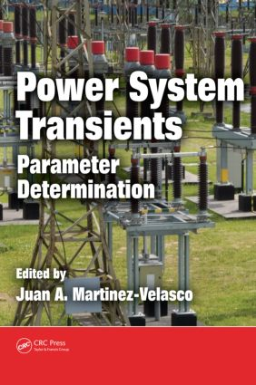Power System Transients: Parameter Determination, 1st Edition (Hardback) book cover
