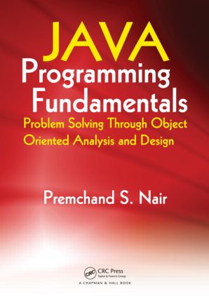 Java Programming Fundamentals: Problem Solving Through Object Oriented Analysis and Design, 1st Edition (Paperback) book cover