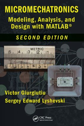 Micromechatronics: Modeling, Analysis, and Design with MATLAB, Second Edition, 2nd Edition (Hardback) book cover