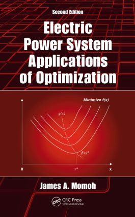 Electric Power System Applications of Optimization: 2nd Edition (Hardback) book cover