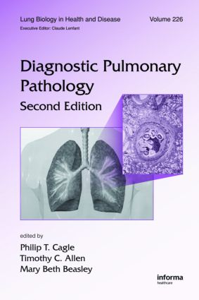 Diagnostic Pulmonary Pathology, Second Edition: 2nd Edition (Hardback) book cover