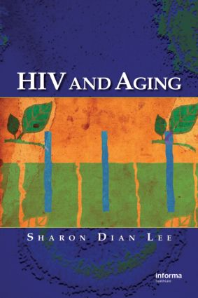HIV and Aging: 1st Edition (Paperback) book cover