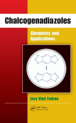 Chalcogenadiazoles: Chemistry and Applications, 1st Edition (Hardback) book cover