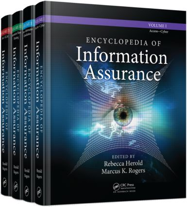 Encyclopedia of Information Assurance - 4 Volume Set (Print): 1st Edition (Hardback) book cover
