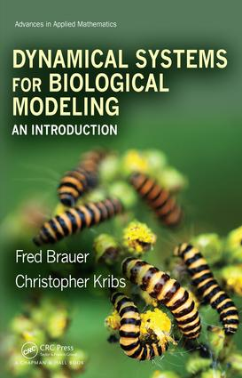 Dynamical Systems for Biological Modeling: An Introduction book cover