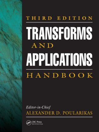 Transforms and Applications Handbook, Third Edition book cover