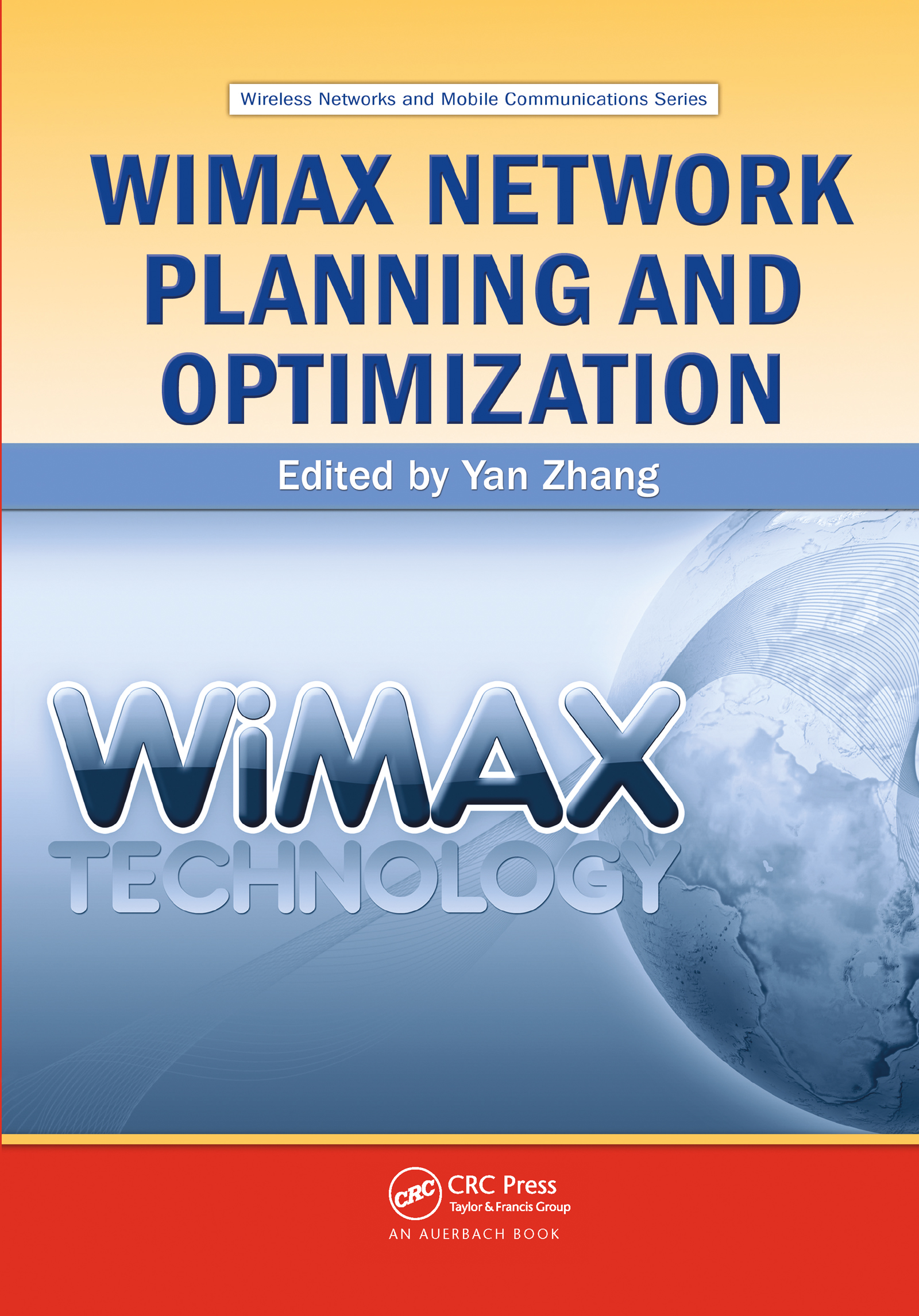 WiMAX Network Planning and Optimization (Hardback) book cover