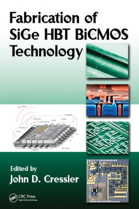 Fabrication of SiGe HBT BiCMOS Technology: 1st Edition (Hardback) book cover
