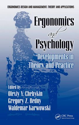 Ergonomics and Psychology: Developments in Theory and Practice (Hardback) book cover