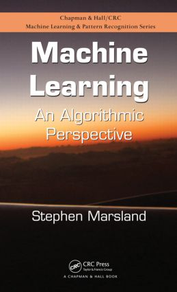 Machine Learning: An Algorithmic Perspective, 1st Edition (e-Book) book cover