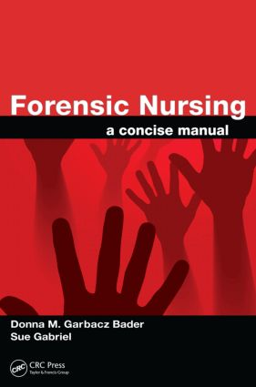 Forensic Nursing: A Concise Manual, 1st Edition (Paperback) book cover