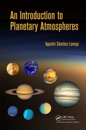 An Introduction to Planetary Atmospheres: 1st Edition (Hardback) book cover