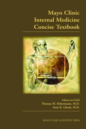 Mayo Clinic Internal Medicine Concise Textbook: 1st Edition (Hardback) book cover
