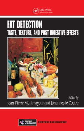 Fat Detection: Taste, Texture, and Post Ingestive Effects, 1st Edition (Hardback) book cover