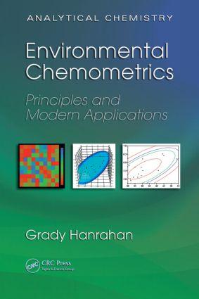 Environmental Chemometrics: Principles and Modern Applications, 1st Edition (Hardback) book cover