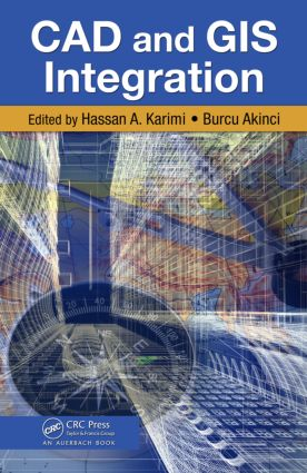 CAD and GIS Integration: 1st Edition (Hardback) book cover